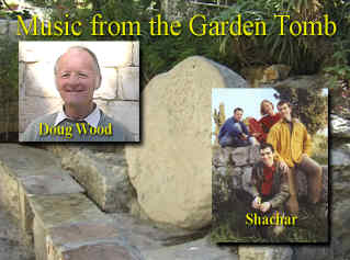 Music from the Garden Tomb